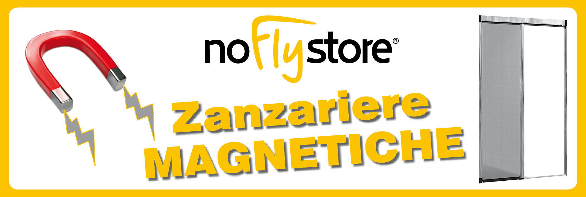 Le zanzariere con Calamita - NoFlyStore